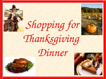 Thanksgiving Meal Shopping Math Powerpoint and Handout