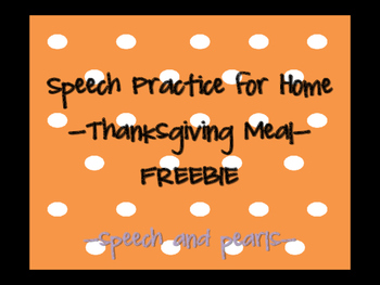 Thanksgiving Meal Speech Homework FREEBIE
