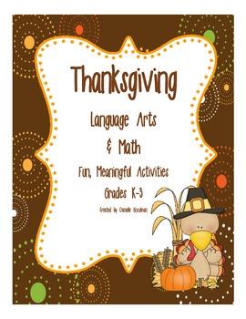 Thanksgiving Meaningful Language Arts & Math Activities Grades K-3