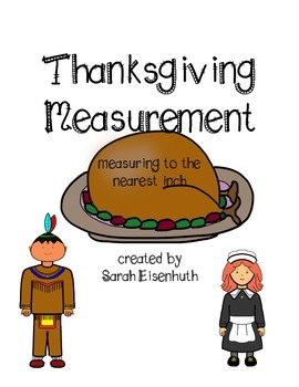 Thanksgiving Measurement - Measuring to the Nearest Inch