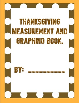 Thanksgiving Measurement and Graphing:  Non-Standard