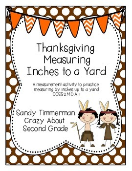 Thanksgiving Measuring Inches to a Yard {CCSS 2.MD.A.1}