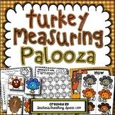 Thanksgiving Measuring --- Turkey Measuring Palooza Math Centers