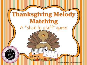 Thanksgiving Melody Matching--A stick to staff notation ga