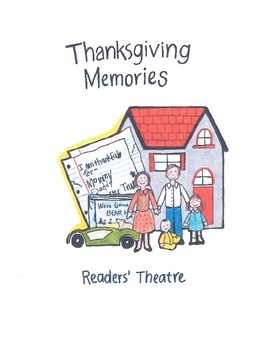 Thanksgiving Memories: A Reader's Theatre