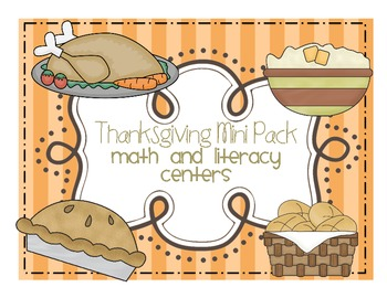 Thanksgiving Mini Pack - Math and Literacy Centers