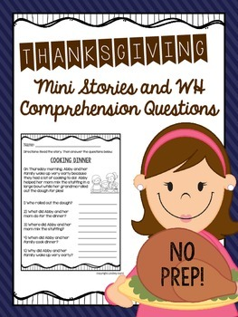 Thanksgiving Mini Stories and WH Comprehension Questions