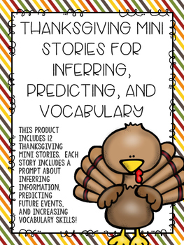 Thanksgiving Mini Stories for Inferring, Predicting, and Vocabulary