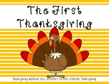 Thanksgiving Minibook about the first Thanksgiving plus activities