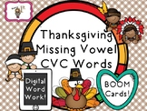 Thanksgiving Missing Vowel CVC Words-- BOOM Cards