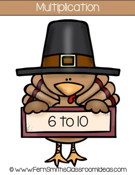 Thanksgiving Math Quick and Easy to Prep Mixed Multiplication -6 to 10- Center