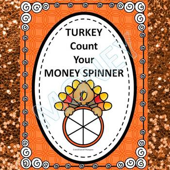 "Thanksgiving Turkey Spinner ""Counting Money"" (Money Activities)"