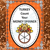 "Turkey Spinner ""Counting Money"" (Money Activities)"
