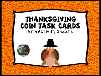 Thanksgiving Money/Coins Task Cards and Follow Up Assessments DIFFERENTIATED!