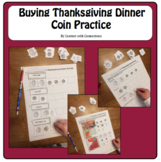 Thanksgiving Activities with Money & Math: Buying Thanksgi