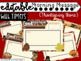 Thanksgiving Morning Message & Work Slides - Editable with Timers!