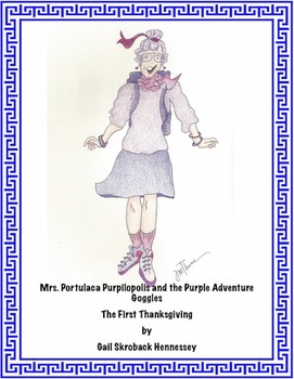 Thanksgiving: Mrs. Purpilopolis and the Purple Adventure Goggles