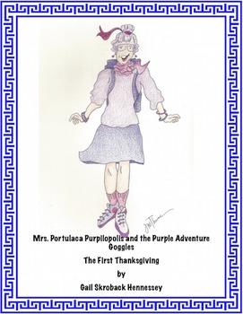 Thanksgiving: Mrs. Purpilopolis and the Purple Adventure Goggles