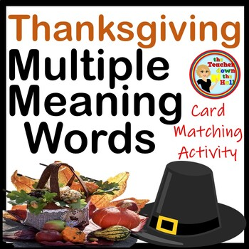 #thankful4 Thanksgiving Multiple Meaning Words -Card Matching Activity(2 Sets!)