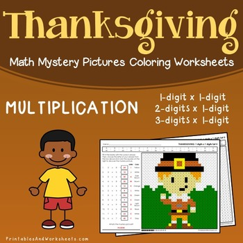 Thanksgiving Multiplication Worksheets, Math Mystery Pictures Coloring Sheets