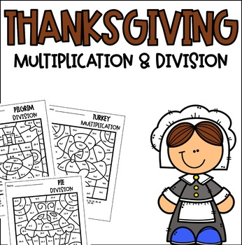 Thanksgiving Multiplication Division Color By Number
