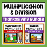 Thanksgiving Multiplication & Division Facts Boom Cards Bundle