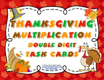 Thanksgiving Multiplication (Double Digit) Task Cards