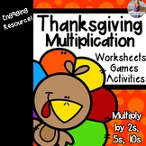 Thanksgiving Multiplication Games/Activities/Worksheets (Multiply by 2, 5, & 10)