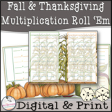 Thanksgiving  Multiplication Roll 'Em