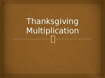 Thanksgiving Multiplication Story Problem Practice