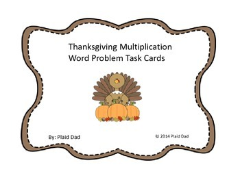 Thanksgiving Multiplication Word Problem Task Cards