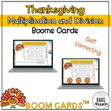 Thanksgiving Multiplication and Division Boom Cards