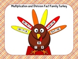 Thanksgiving Multiplication and Division Fact Family Turke