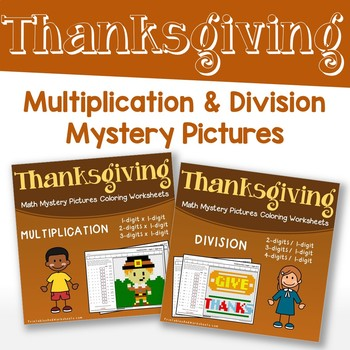 thanksgiving multiplication and division mystery pictures tpt. Black Bedroom Furniture Sets. Home Design Ideas
