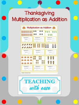 Thanksgiving Multiplication as Addition