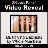 Thanksgiving: Multiplying Decimals by Whole Numbers - Goog