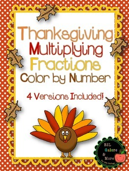 Thanksgiving Multiplying Fractions Color by Number - DIFFERENTIATED