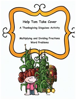 Thanksgiving Math Word Problems Activity: Multiplying and Dividing Fractions