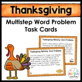Thanksgiving Multistep Word Problem Task Cards (Grade 4)