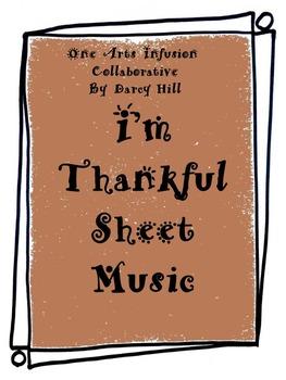 Thanksgiving Music- I'm Thankful Sheet Music