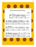 Thanksgiving Music- The Native American Song of Thanks Sheet Music
