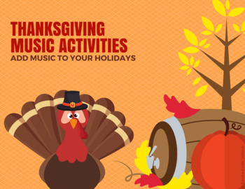 Thanksgiving Music Activities - Music Theory