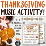 Thanksgiving Music Activity! Thanksgiving Word Letter/Note