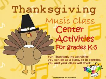 Thanksgiving Music Class Centers/Activities