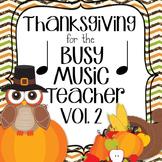 Thanksgiving Music Game Bundle Vol. 2: four games, zero prep!