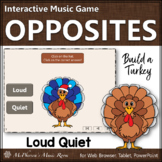Thanksgiving Music Game Loud or Quiet {Interactive Music Game Build a Turkey}
