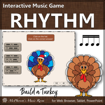 Thanksgiving Music Game Sixteenth Notes {Interactive Rhythm Game Build a Turkey}