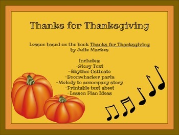 Thanksgiving Music Lesson: Story, Ostinato and Boomwhackers