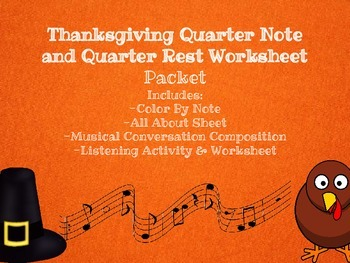 Thanksgiving Music Lesson and Worksheets: Quarter Notes and Quarter Rests