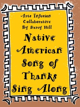 Thanksgiving Music Sing Along: Native American Song of Thanks mp4 File